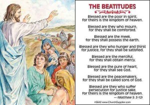 The Beatitudes are the right attitudes of mind.